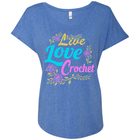 Live Love Crochet Next Level Ladies Triblend Dolman Sleeve