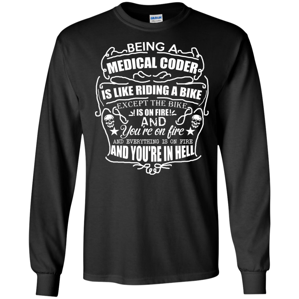 Being A medical coder is like riding a bike   LS Ultra Cotton Tshirt