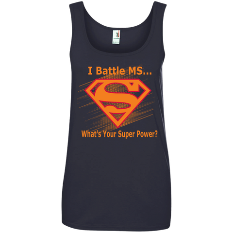I Battle MS What's Your Super Power Ladies' 100% Ringspun Cotton Tank Top
