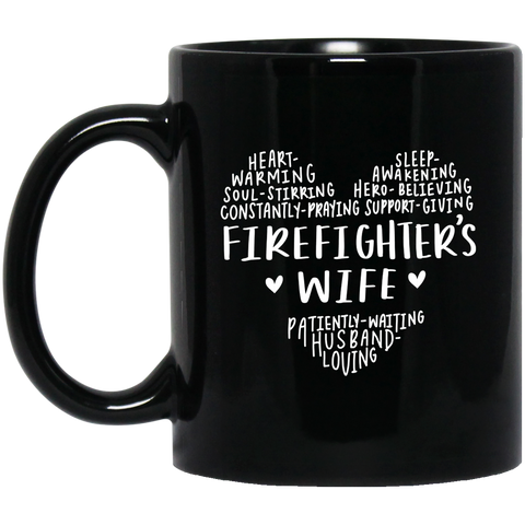 Firefighter wife 11 oz. Black Mug