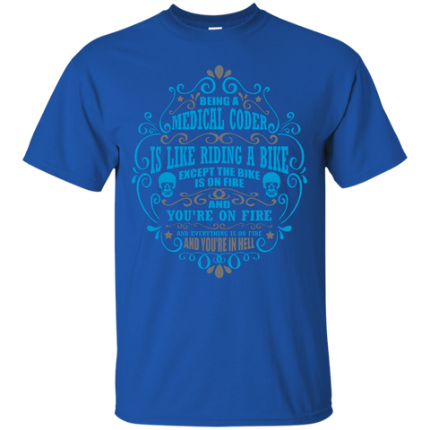 Being a Medical Coder is like riding a bike   T-Shirt