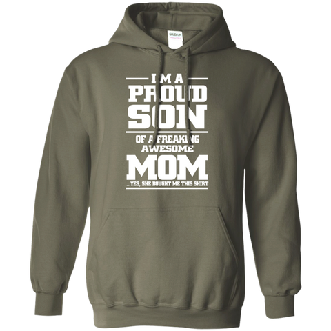I'm A Proud Son of Freaking awesome Mom  Hoodie 8 oz