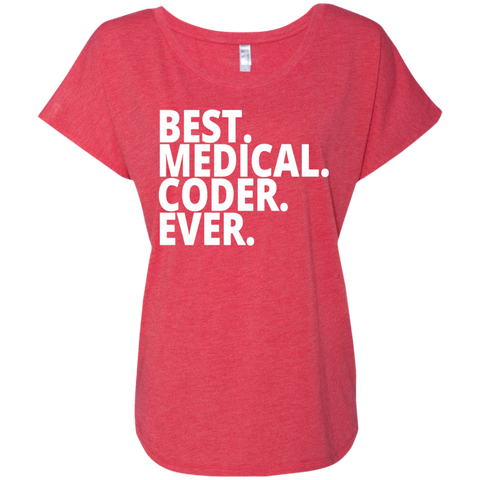 Best. Medical . Coder. Ever. Dolman Sleeve
