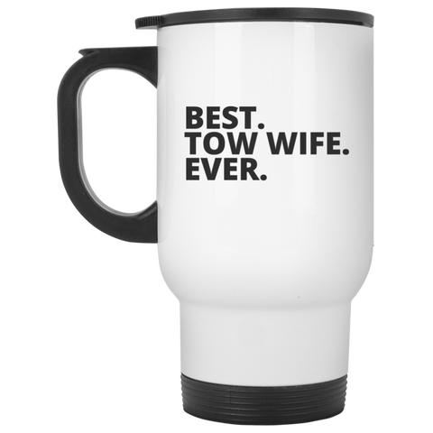 Best. Tow . Wife Travel Mug