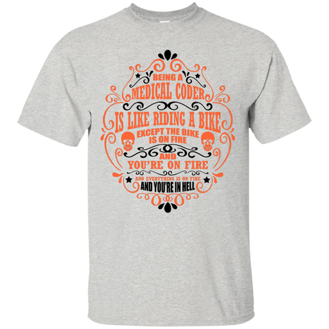 Being a Medical Coder is like riding a bike Ultra Cotton T-Shirt