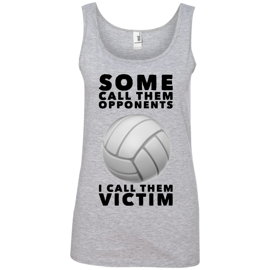 Some Call them opponents I call them victim  Tank Top