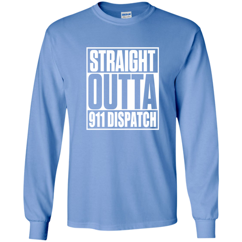 Straight Outta 911 Dispatch LS Ultra Cotton Tshirt