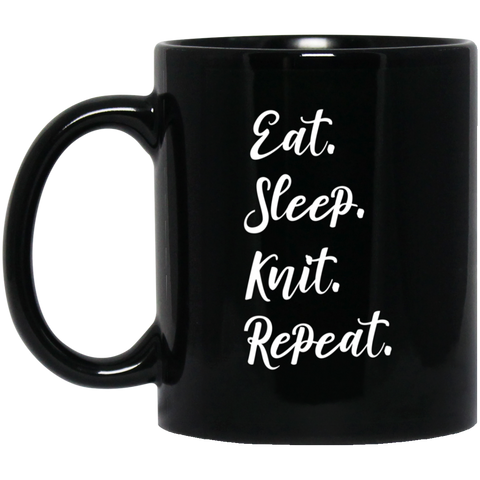 Eat sleep knit repeat .  11 oz. Black Mug