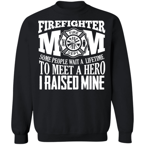 Firefighter mom    Crewneck Pullover Sweatshirt  8 oz.