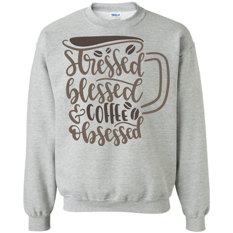 Stressed Blessed coffee obsessed  Sweater