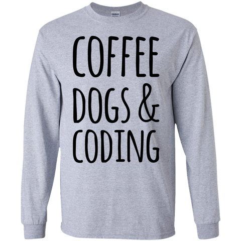Coffee Dogs & Coding LS  Tshirt