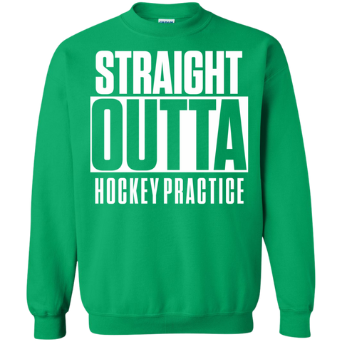 Straight Outta Hockey Practice Pullover Sweatshirt  8 oz
