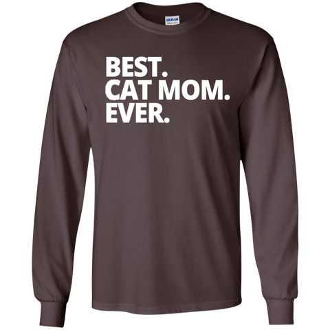 Best Cat Mom Ever  LS Tshirt