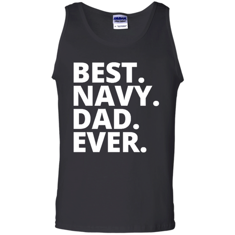 Best. Navy. Dad. Ever Tank Top