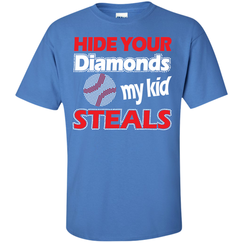 Hide your Diamonds my Kid Steals Cotton T-Shirt