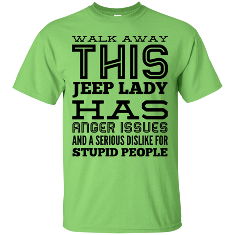 Walk away this Jeep Lady Has anger issues and serious dislike for stupid people  T-Shirt