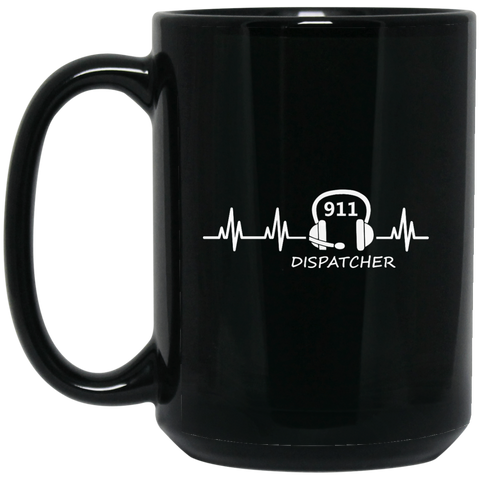 911 Dispatcher  Heartbeat 15 oz. Black Mug
