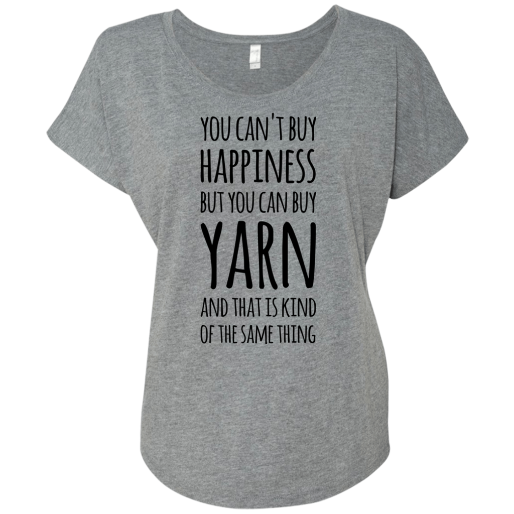You can't buy happiness but you can buy Yarn and that is kind of the same thing Dolman Sleeve
