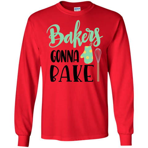 Bakers gonna bake  LS Tshirt