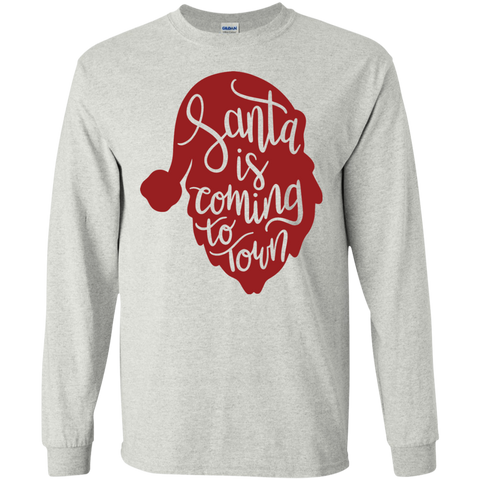 Santa is coming to town   LS Tshirt