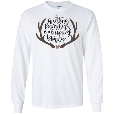 A hunting family is a happy family LS Tshirt