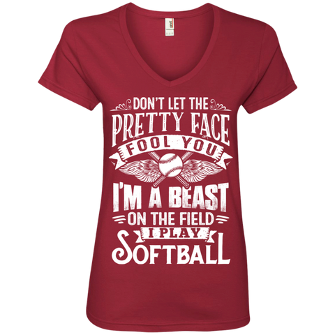 Dont Let the Pretty face fool you I am a beast on the field I Play Softball  V-Neck Tee