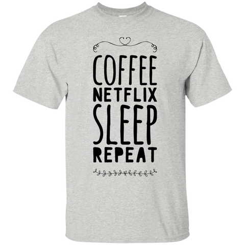 Coffee netflix sleep repeat  T-Shirt