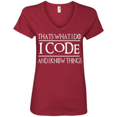 That's what i do i code and i know things   Ladies   V -Neck Tee