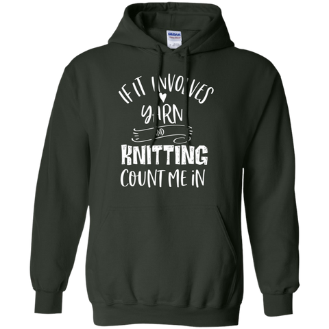 Knitting and Yarn count me in Hoodie 8 oz.