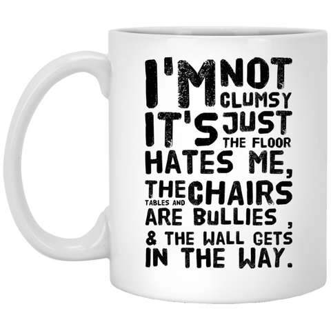 I'm not clumsy It's just the floor hates me Multiple sclerosis awareness  Mug
