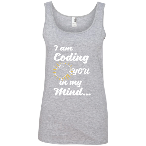 I am Coding You in my Mind Ladies' 100% Ringspun Cotton Tank Top