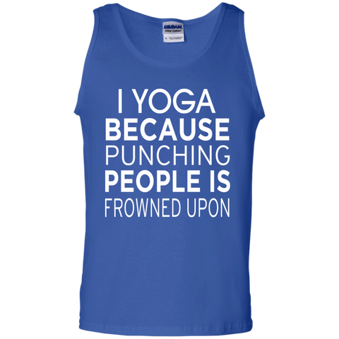 I Yoga Because punching people is frowned upon Tank Top