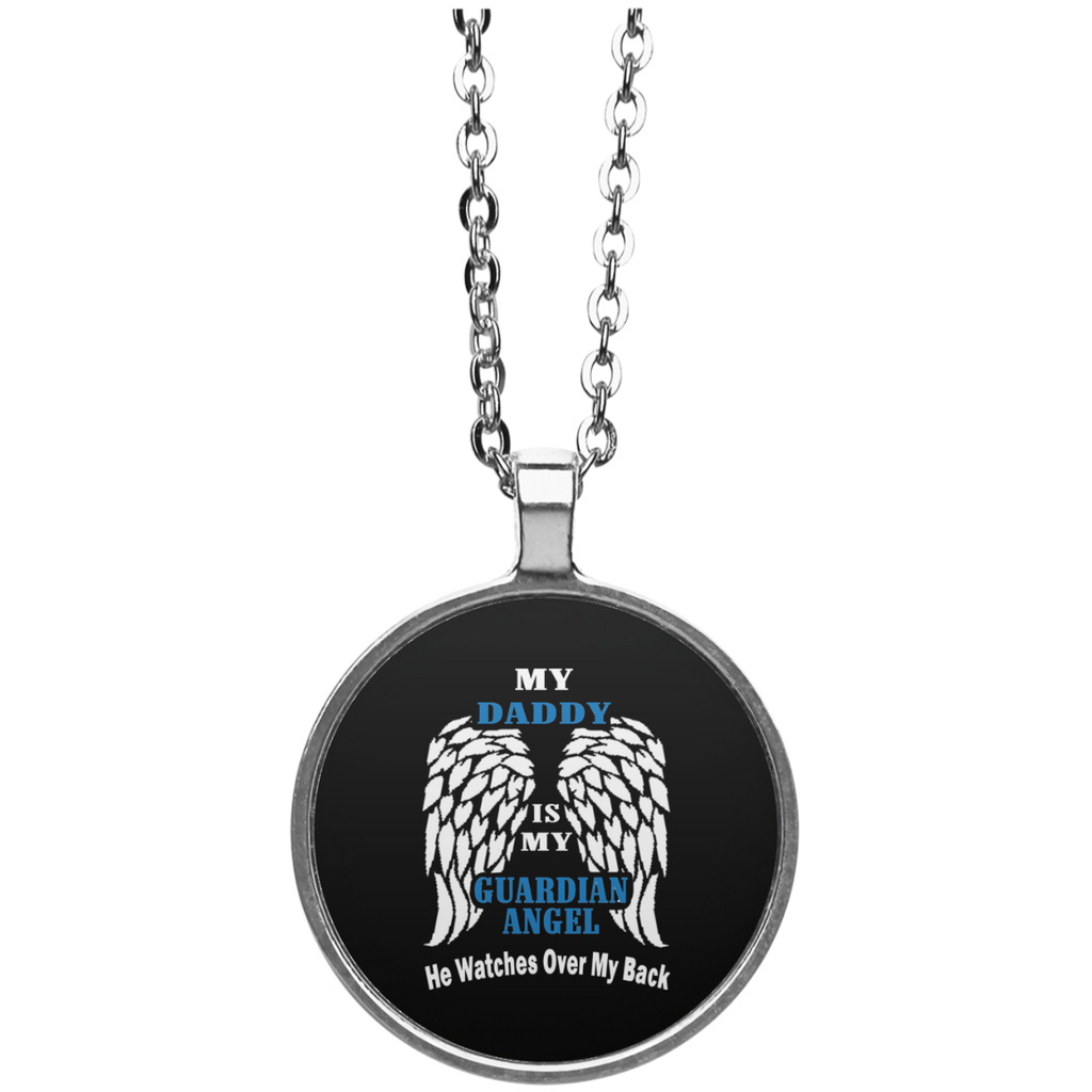 My daddy is my guardian angel he watches over my back   Necklace