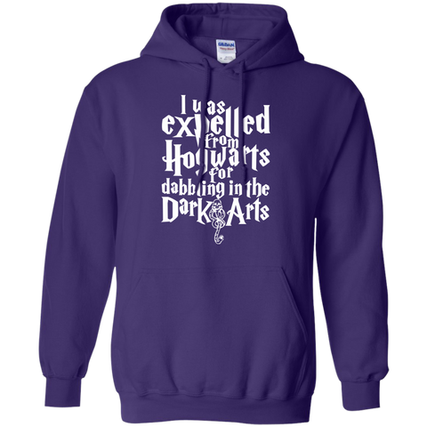 I Was Expelled from Hogwarts for Dabbling in the Dark Arts Pullover Hoodie 8 oz