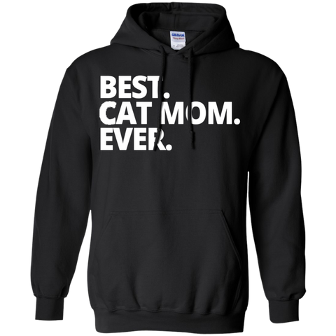 Best Cat Mom Ever   Hoodie