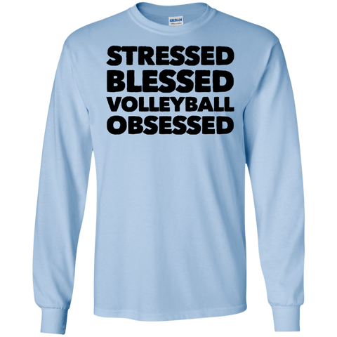 Stressed Blessed Volleyball Obsessed LS Tshirt