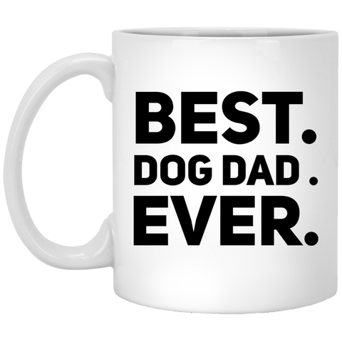 Best . Dog Dad. Ever .  Mug
