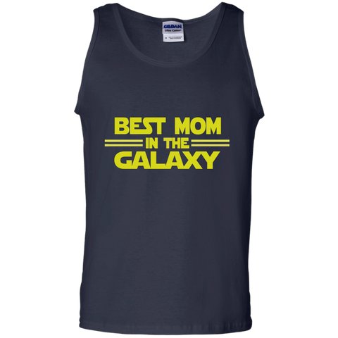 Best Mom in the Galaxy 100% Cotton Tank Top