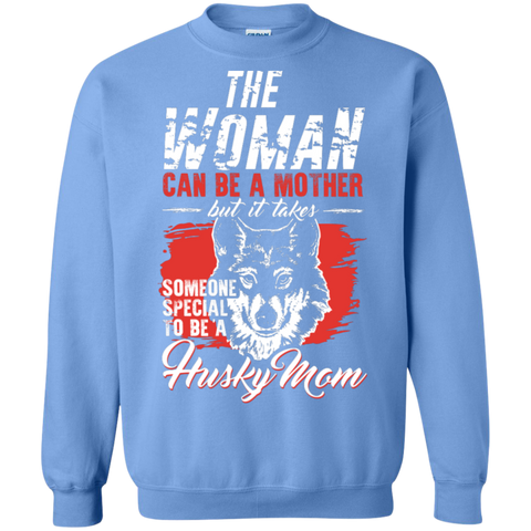 Someone special to be a Husky Mom  Pullover Sweatshirt  8 oz