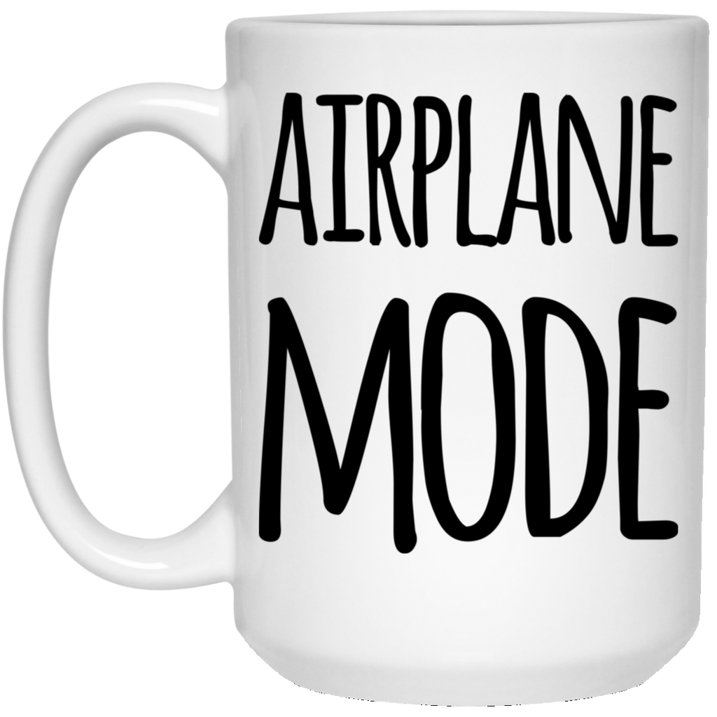 Airplane Mode 15 oz. White Mug