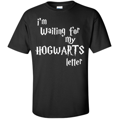 I'm waiting for my Hogwarts Letter  T-Shirt