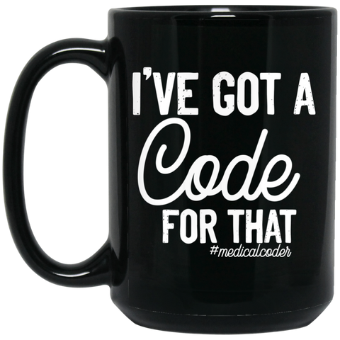 I've got a code for that 15 oz. Black Mug