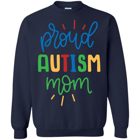 Proud Autism Mom Sweatshirt