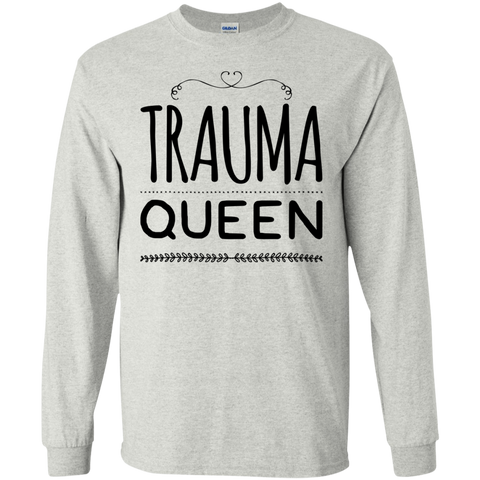 Trauma Queen LS Tshirt
