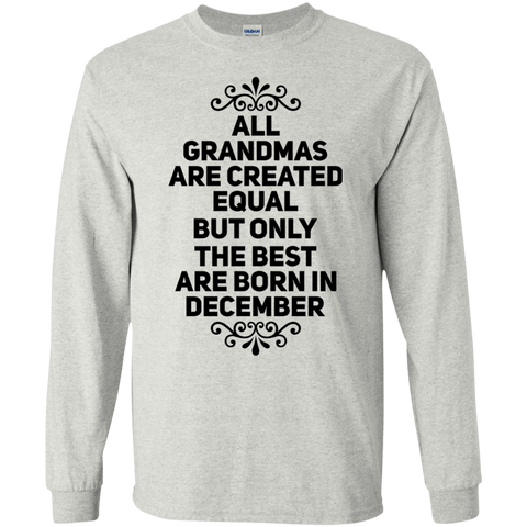 All Grandmas are created equal but only the best are born in November LS  T-Shirt