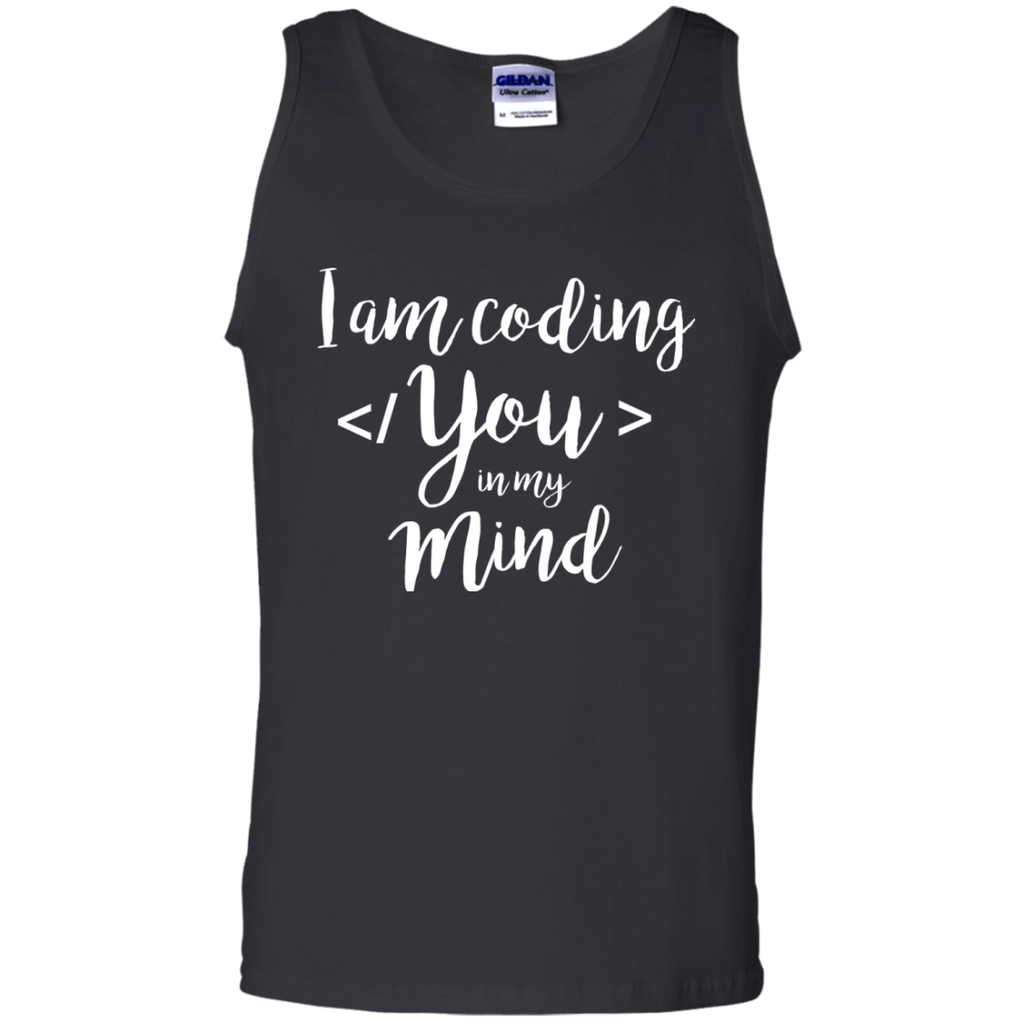 I am coding You in my Mind Cotton Tank Top