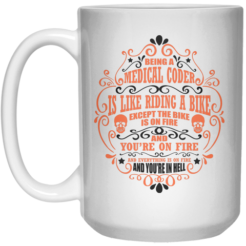 Being a Medical Coder is like riding a bike Mug - 15oz