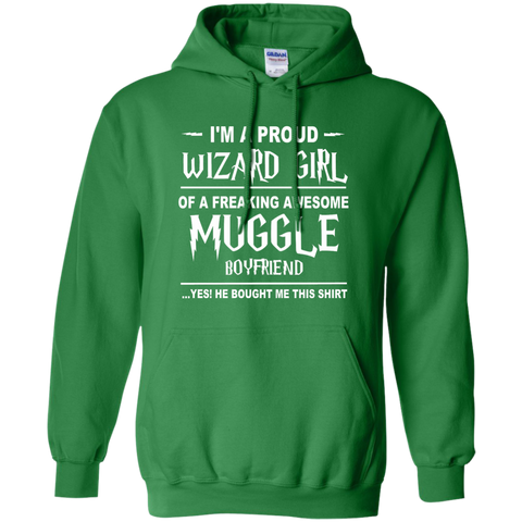 I'm A Proud Wizard Girl of a Freaking Awesome Muggle Boyfriend Pullover Hoodie 8 oz