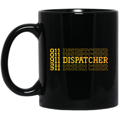 911 dispatcher  11 oz. Black Mug