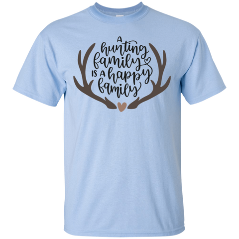 A hunting family is a happy family   T-Shirt